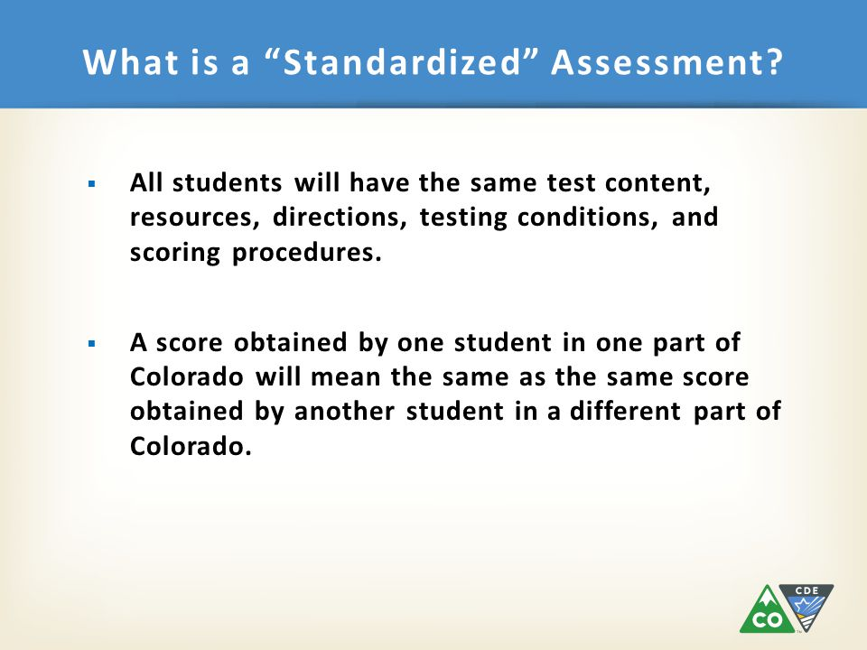 What is a Standardized Assessment.