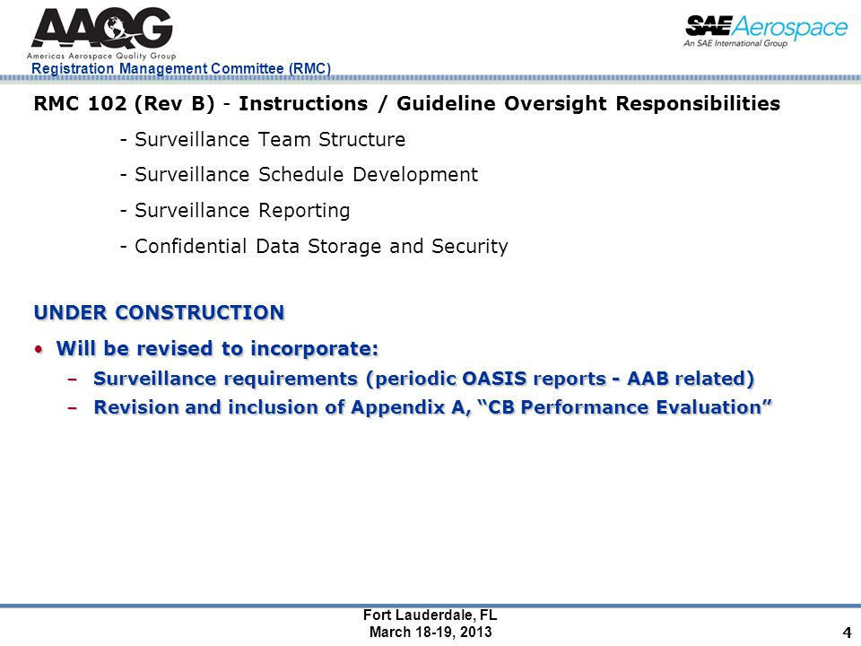 Fort Lauderdale, FL March 18-19, 2013 Registration Management Committee (RMC) 4 RMC 102 (Rev B) - Instructions / Guideline Oversight Responsibilities