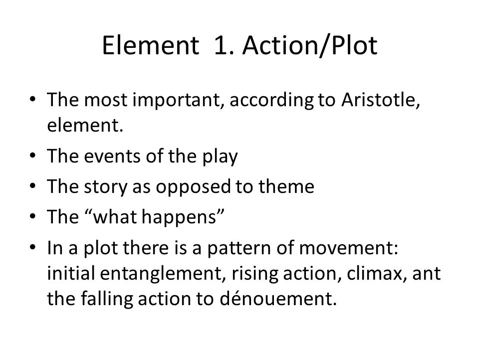 Element 2.Character The second most important aspect.
