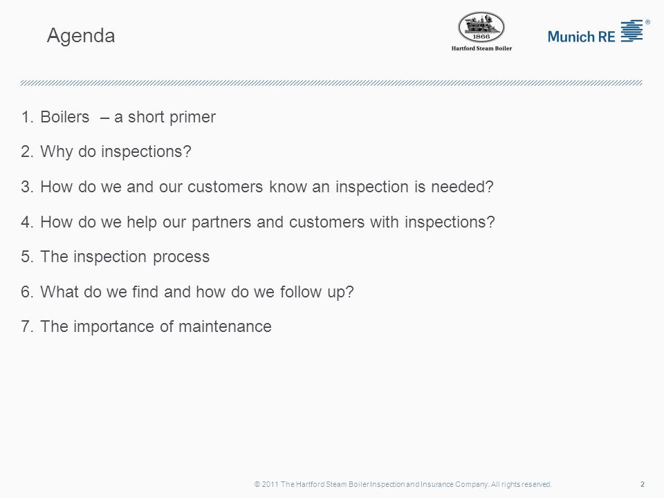 Agenda 1.Boilers – a short primer 2.Why do inspections.