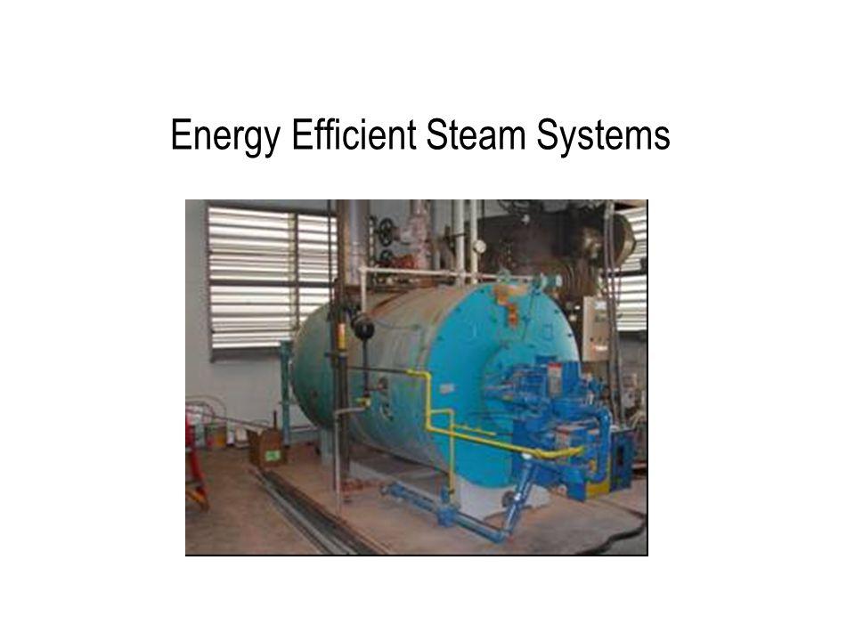 5)Minimize Steam Pressure Generating steam at excess pressure: –decreases boiler efficiency –increases heat loss –increases flash loss.
