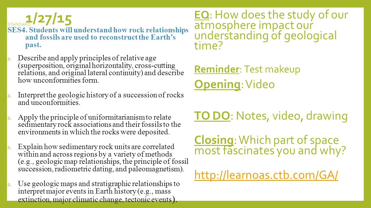 1/27/15 EQ: How does the study of our atmosphere impact our understanding of geological time.