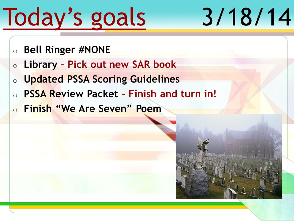 Today's goals o Bell Ringer #45 – Add new Packets to Folders.