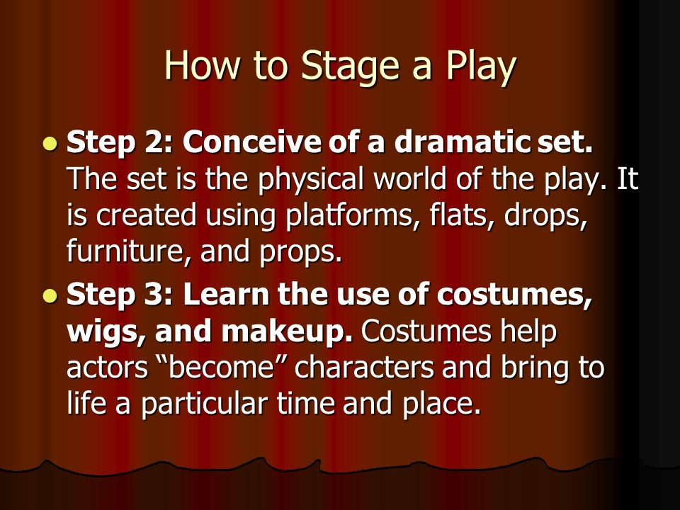 How to Stage a Play Step 1: Learn a theater's layout.