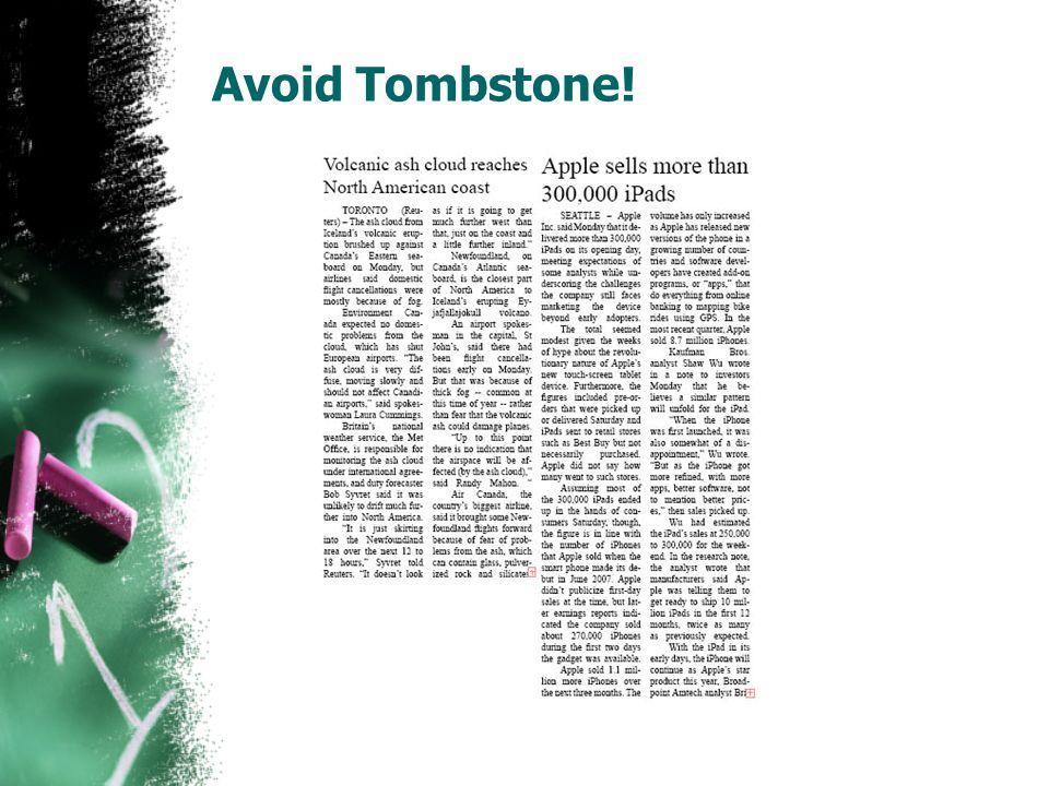 Avoid Tombstone!