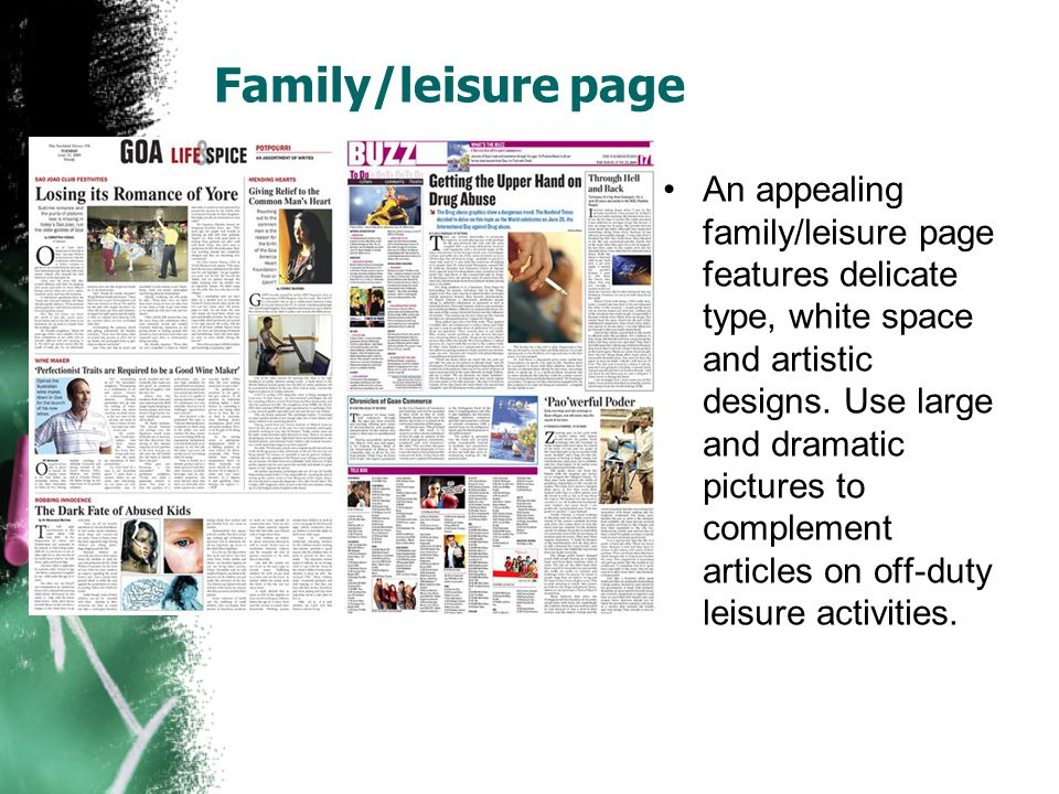 Family/leisure page An appealing family/leisure page features delicate type, white space and artistic designs.