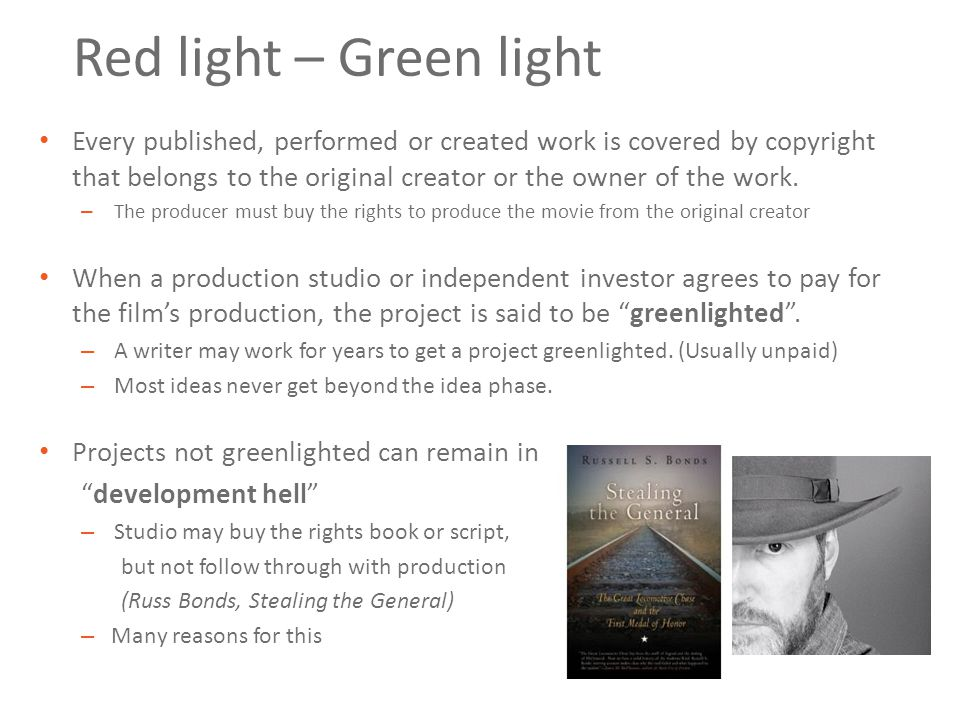 Red light – Green light Every published, performed or created work is covered by copyright that belongs to the original creator or the owner of the work.
