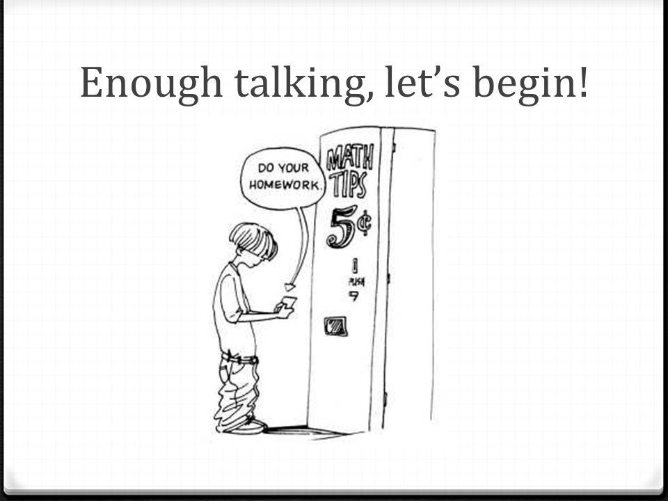 Enough talking, let's begin!