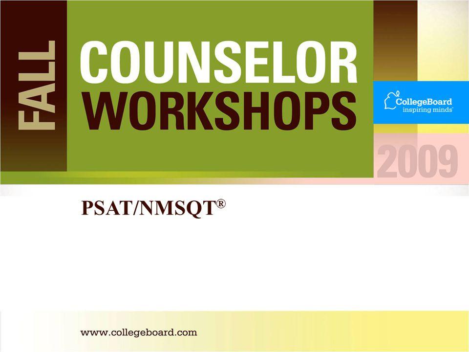 PSAT/NMSQT ®