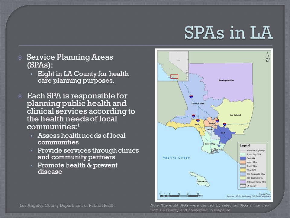  Service Planning Areas (SPAs): Eight in LA County for health care planning purposes.
