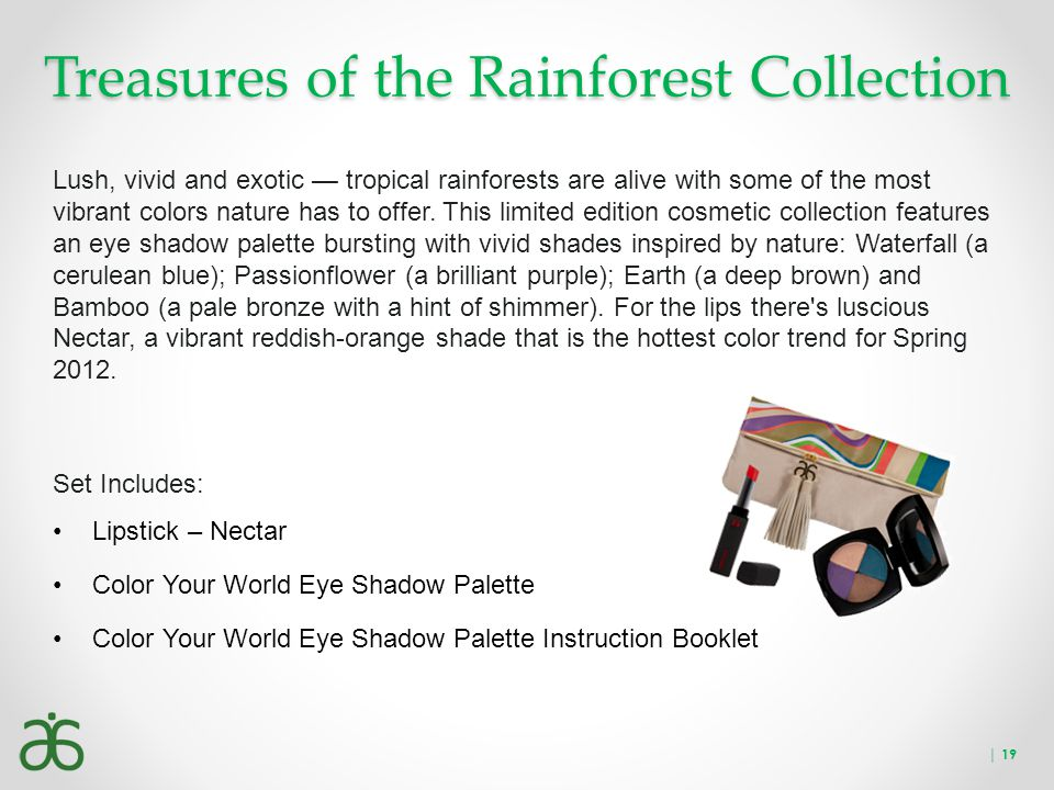 Treasures of the Rainforest Collection Lush, vivid and exotic — tropical rainforests are alive with some of the most vibrant colors nature has to offe