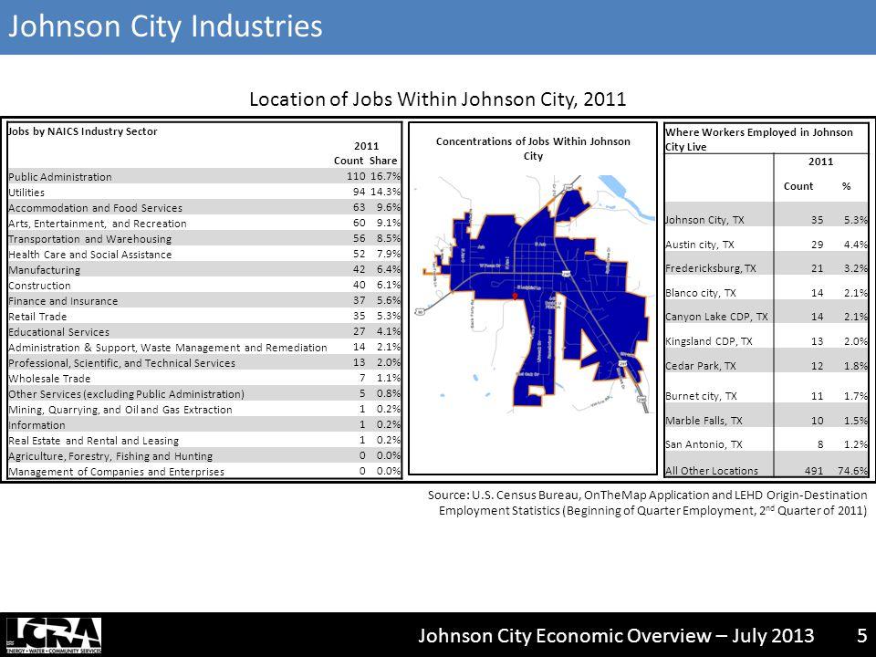 Johnson City Economic Overview – July 20136 Source: U.S.