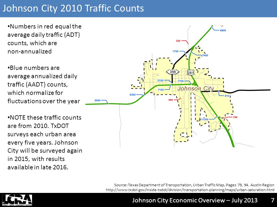Johnson City Economic Overview – July 20138 Johnson City 2005 Traffic Counts – for Comparison Source: Texas Department of Transportation, Urban Saturation Maps, Page 72.