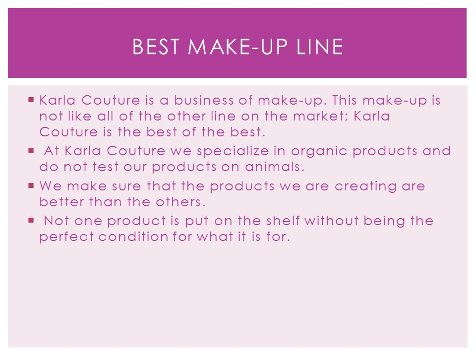  Karla Couture is a business of make-up.