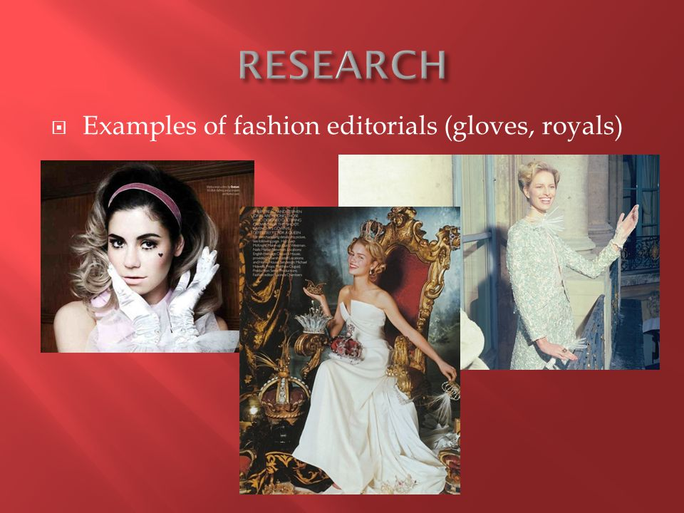  Examples of fashion editorials (gloves, royals)