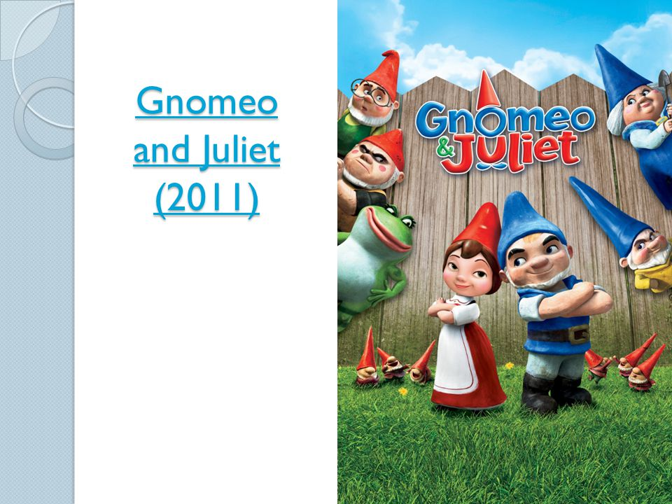 Gnomeo and Juliet (2011) Gnomeo and Juliet (2011)