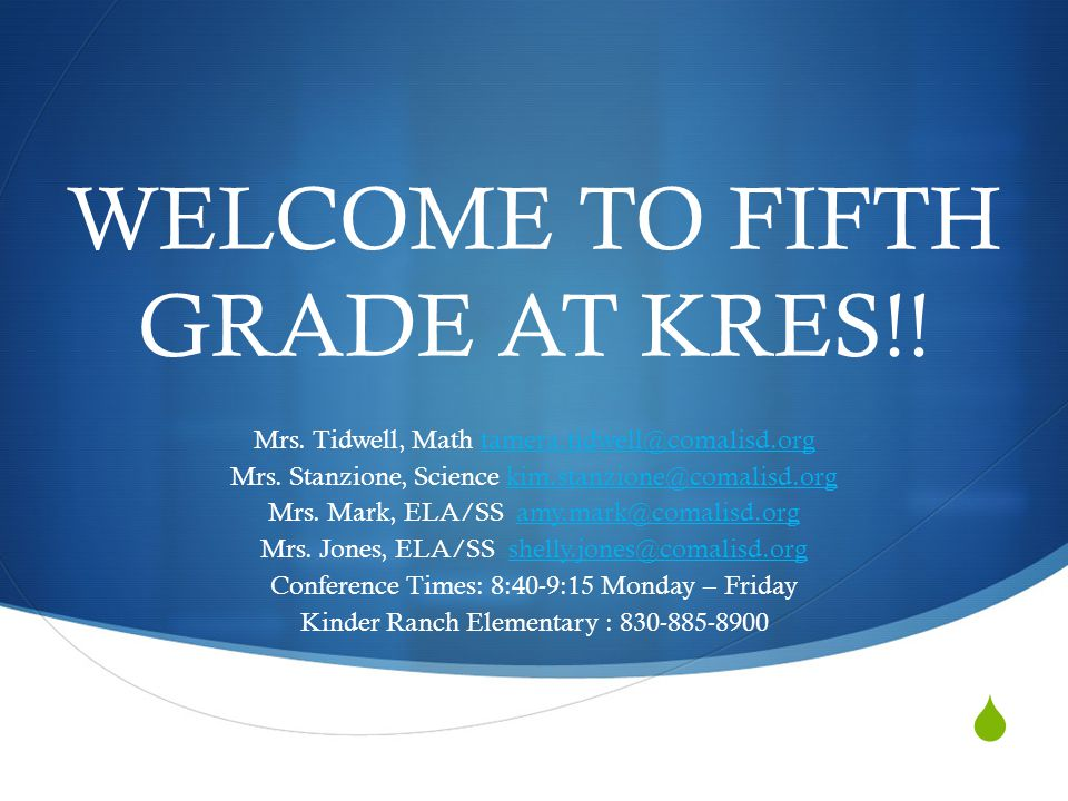  WELCOME TO FIFTH GRADE AT KRES!.Mrs.