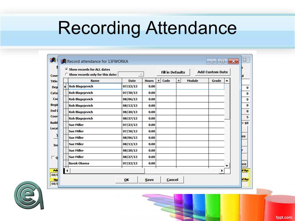 Recording Attendance