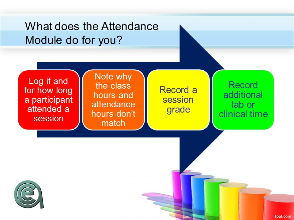Recording Attendance Record hours, an attendance code (reason for discrepancy) and a grade