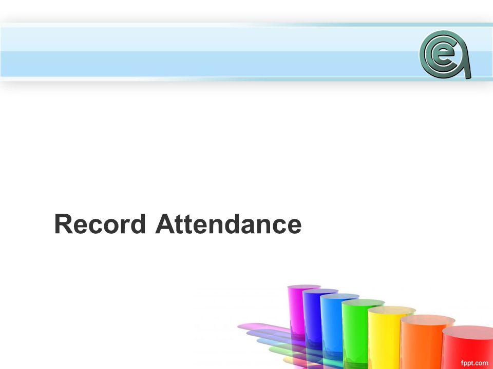 Record Attendance