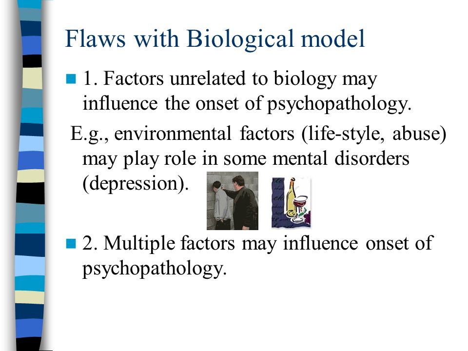 Flaws with Biological model 1.