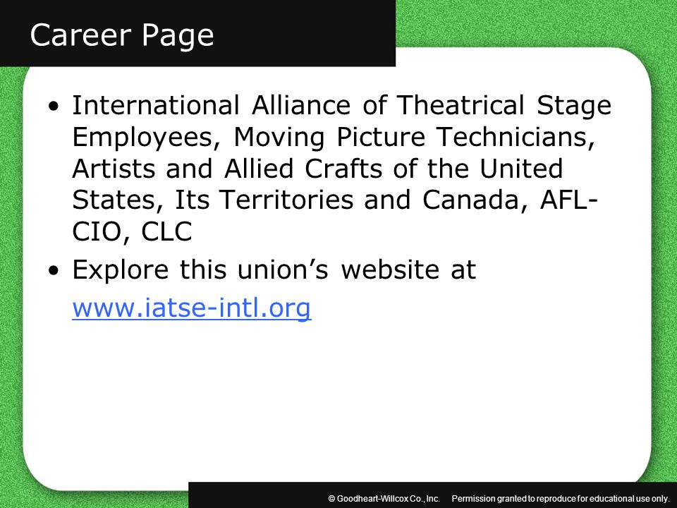 © Goodheart-Willcox Co., Inc. Permission granted to reproduce for educational use only. International Alliance of Theatrical Stage Employees, Moving P