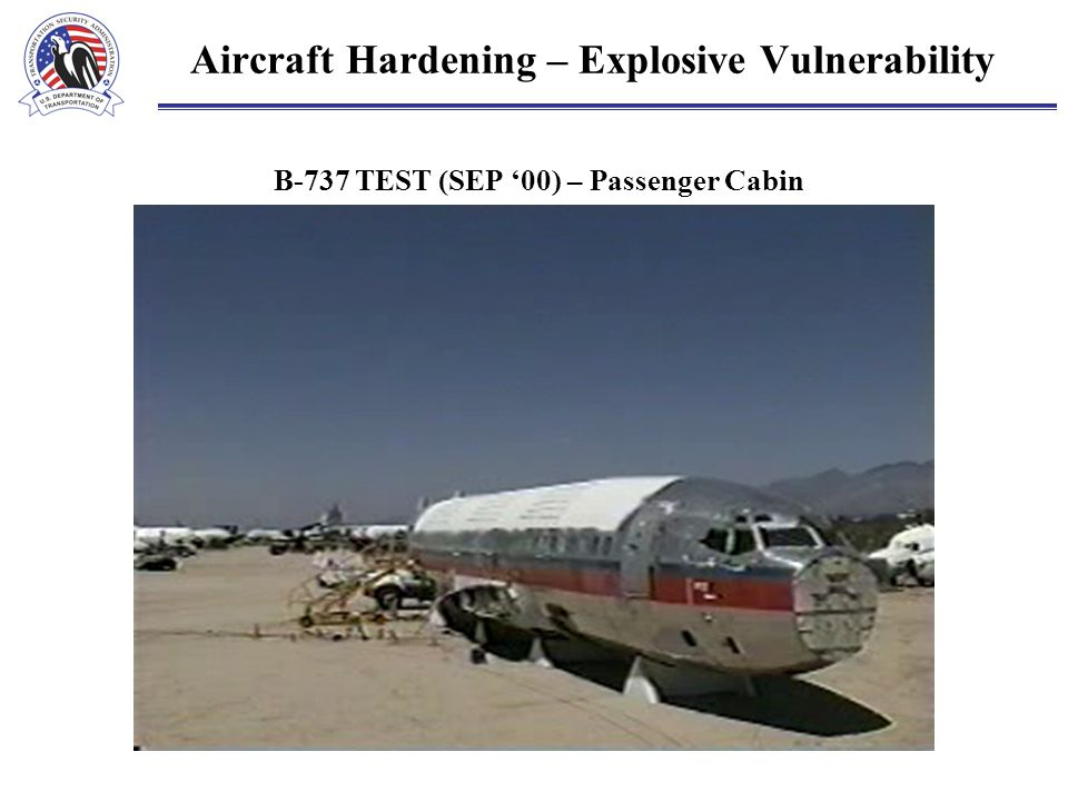 Aircraft Hardening – Explosive Vulnerability B-737 TEST (SEP '00) – Passenger Cabin