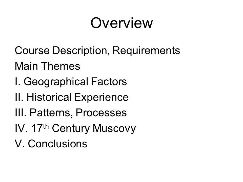 Overview Course Description, Requirements Main Themes I.