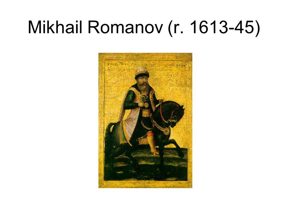 Mikhail Romanov (r. 1613-45)