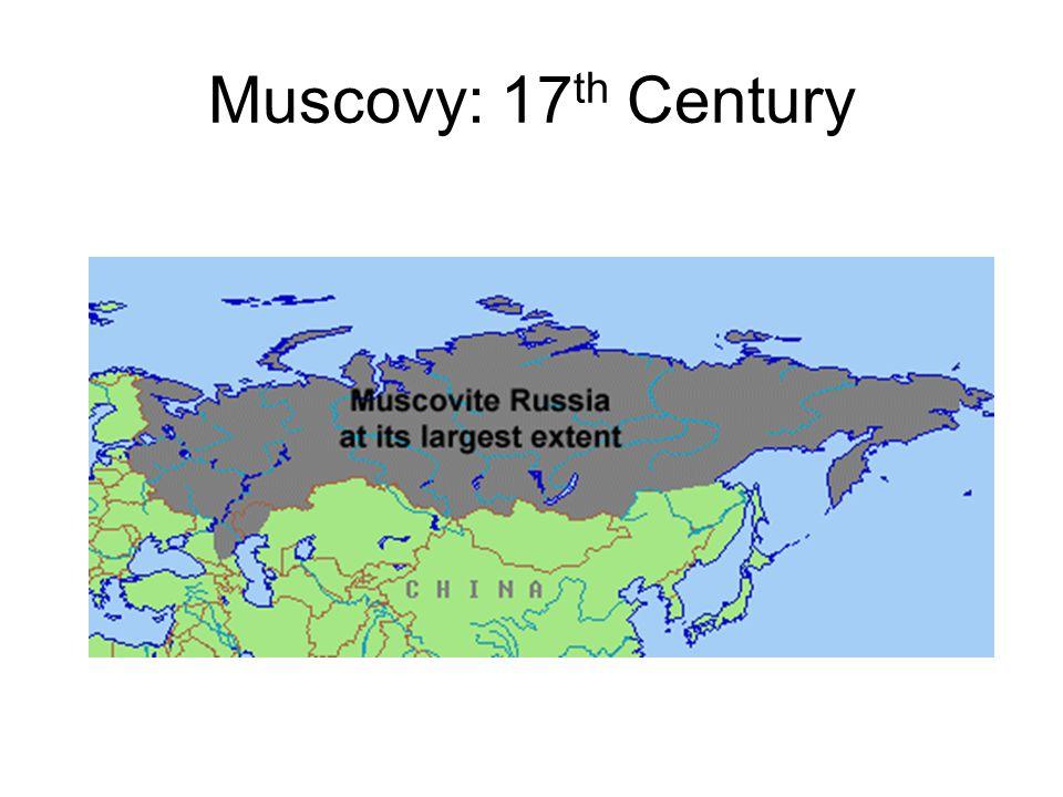 Muscovy: 17 th Century