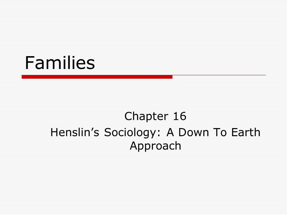 What is a family—and what themes are universal.