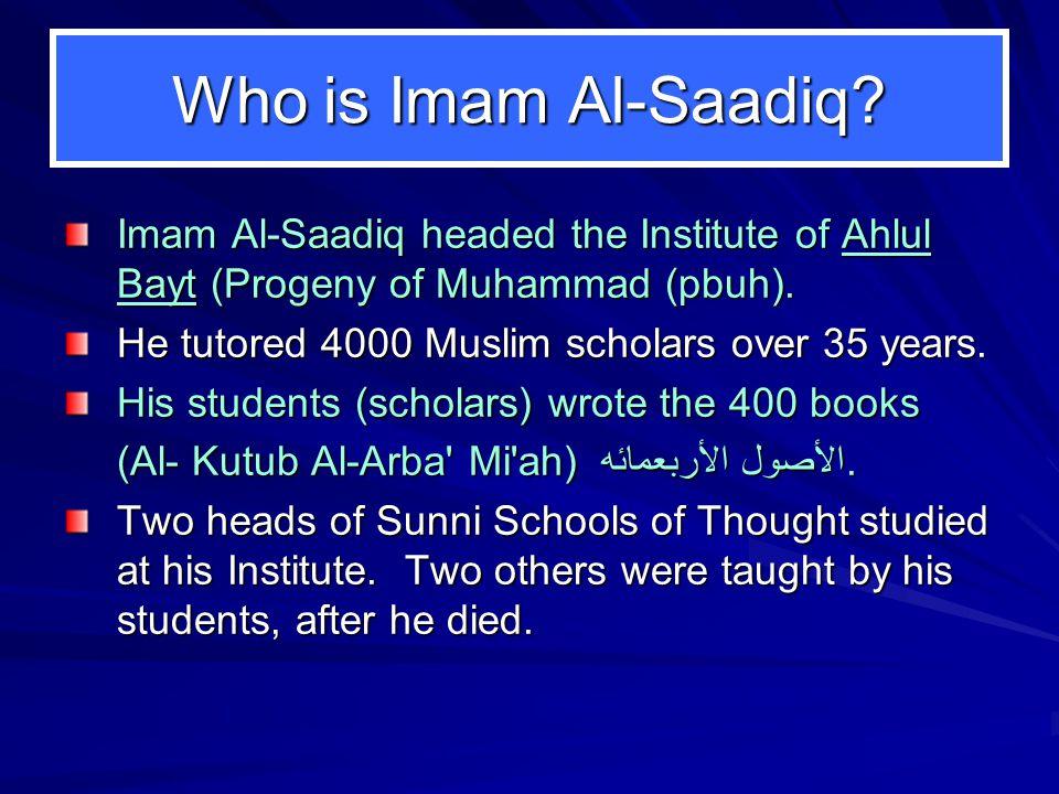 Who is Imam Al-Saadiq.