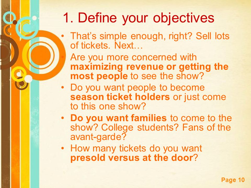 Free Powerpoint Templates Page 10 1. Define your objectives That's simple enough, right.
