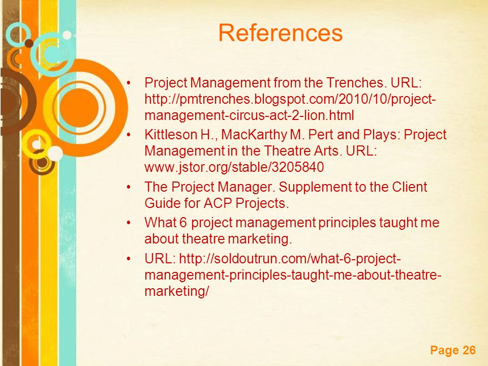 Free Powerpoint Templates Page 26 References Project Management from the Trenches.