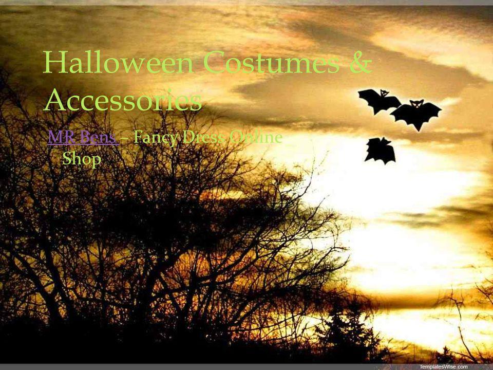 Halloween Costumes & Accessories MR Bens MR Bens – Fancy Dress Online Shop