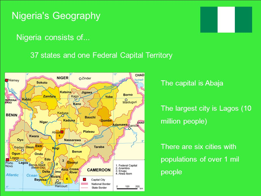 Nigeria s Geography Nigeria consists of...