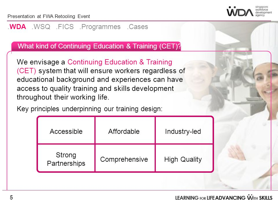 Presentation at FWA Retooling Event What kind of Continuing Education & Training (CET).