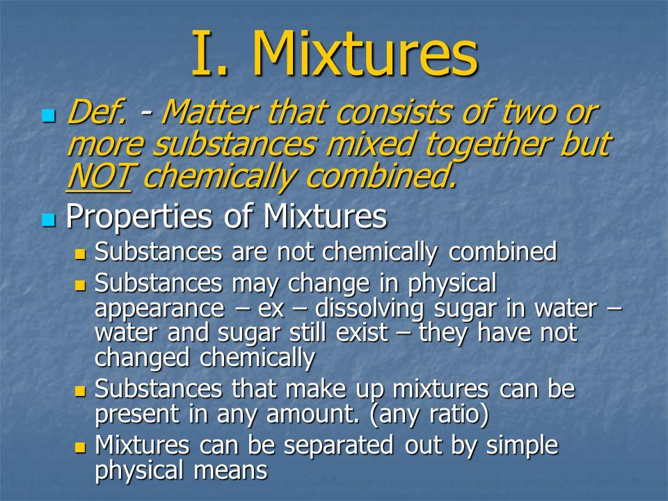 I. Mixtures Def.