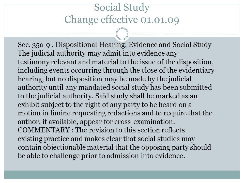 Social Study Change effective 01.01.09 Sec. 35a-9.