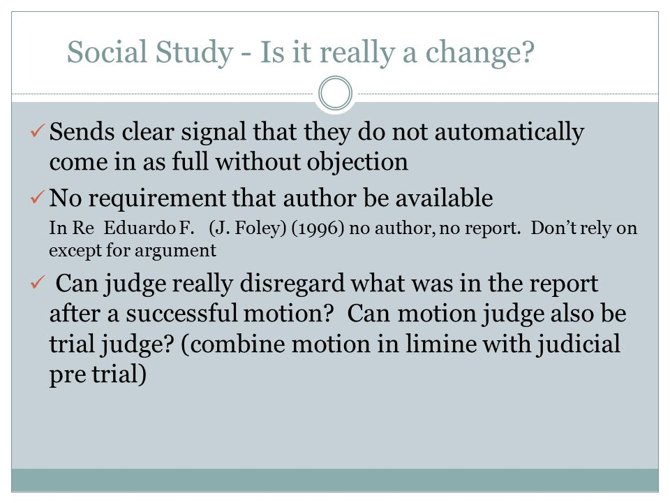 Social Study - Is it really a change? Sends clear signal that they do not automatically come in as full without objection No requirement that author b