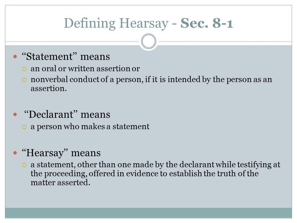 Defining Hearsay - Sec.