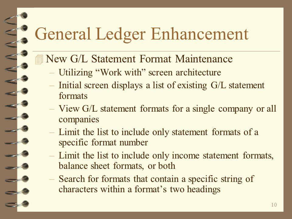 9 General Ledger Enhancement 4 G/L Chart of Account...