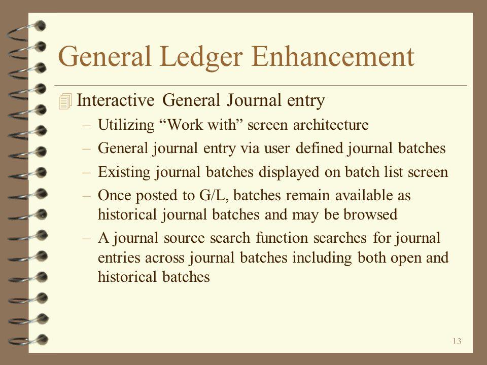 12 General Ledger Enhancement 4 G/L Statement Format...