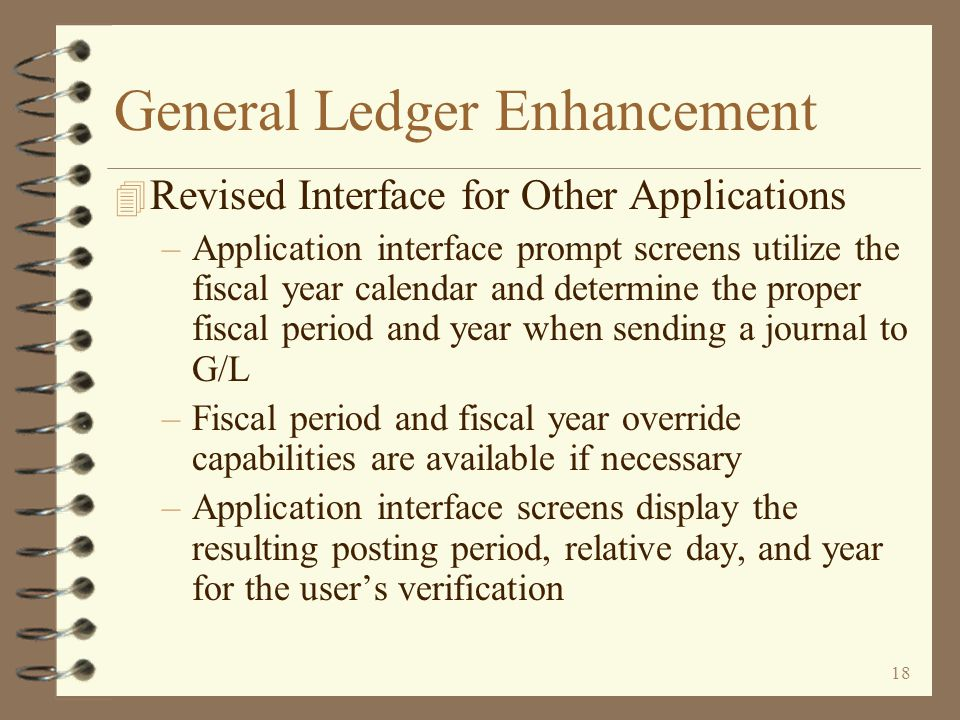 17 General Ledger Enhancement 4 Interactive General Journal entry...