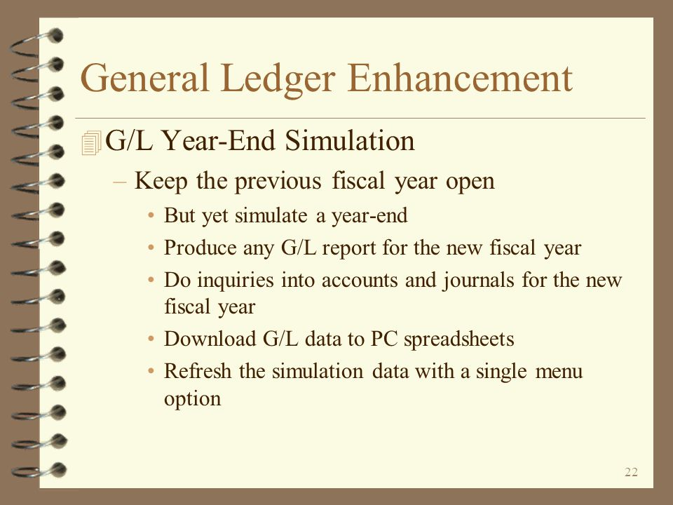 21 General Ledger Enhancement 4 G/L Downloads...