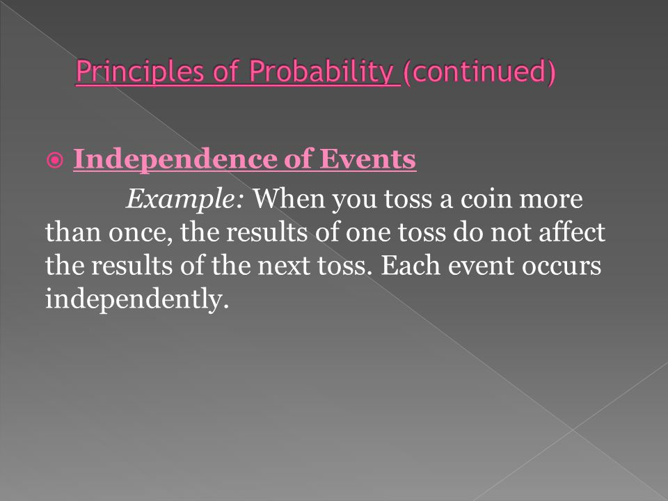  Mathematics of Probability The laws of probability predict what is likely to occur not what will occur.