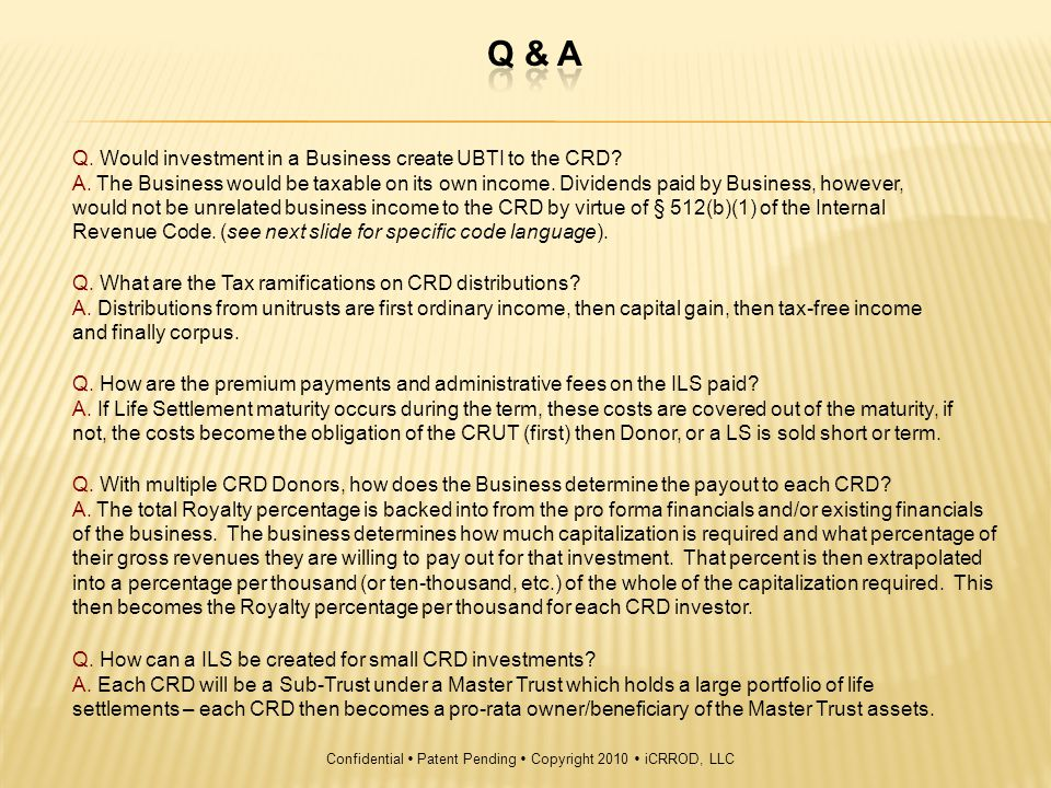 Q. Would investment in a Business create UBTI to the CRD.