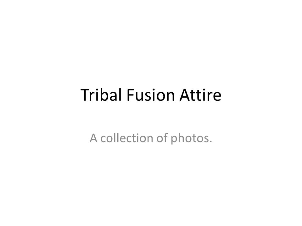 Tribal Fusion Attire A collection of photos.