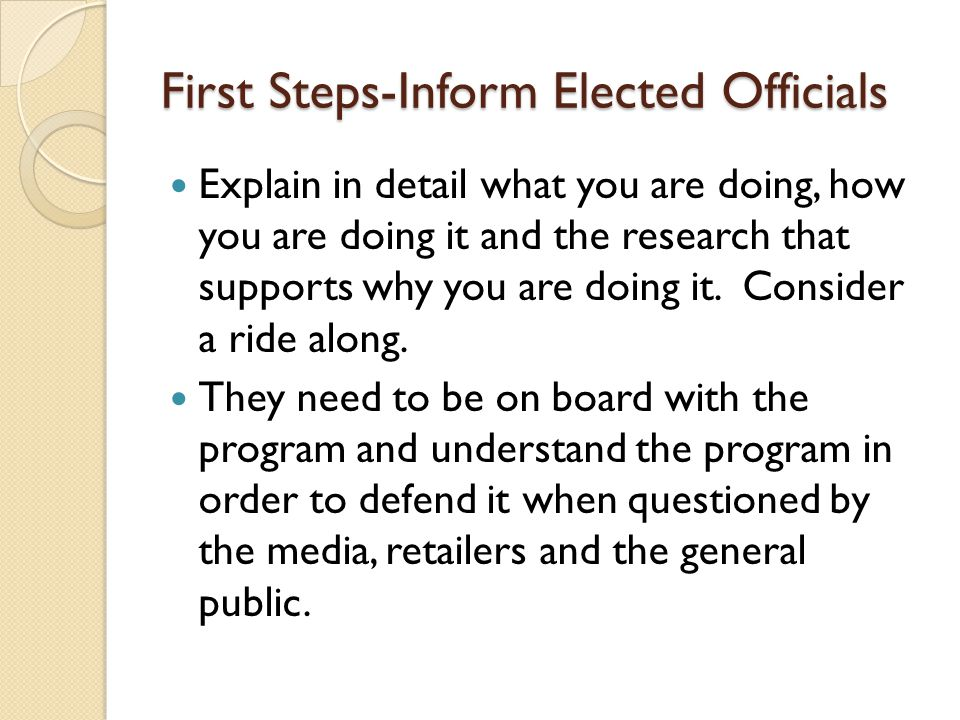 First Steps-Inform-Prosecutor's Educate your prosecutor's regarding the program ◦ Do not assume they know of the program or are familiar with the program.