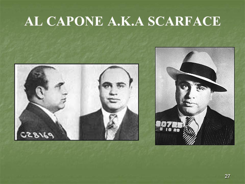 27 AL CAPONE A.K.A SCARFACE